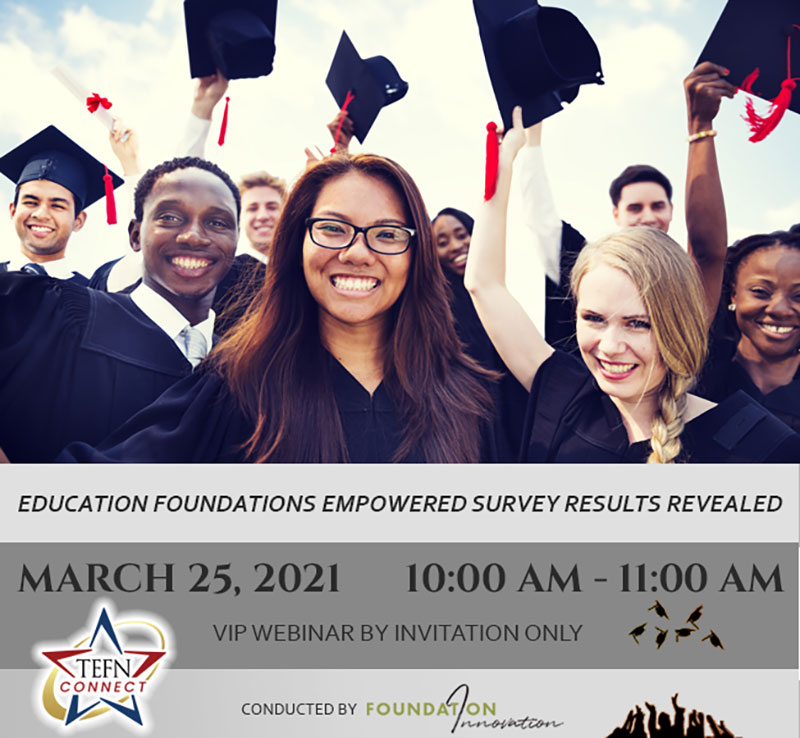Education Foundations Empowered Survey Results Revealed